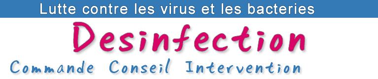 Produit de désinfection et de lutte contre les virus et les bactéries